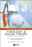 Theology & Social Theory, 2nd Ed.