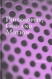 Philosophy, God and Motion